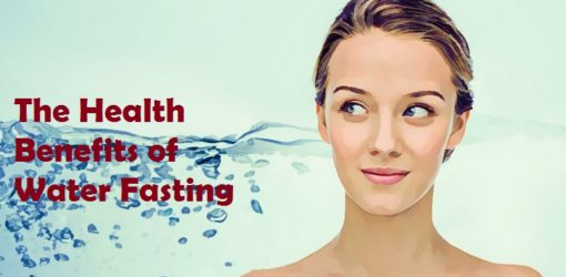 The Health Benefits of Water Fasting