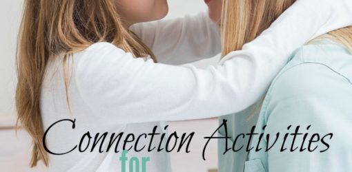 Connection Activities for Parents and Kids
